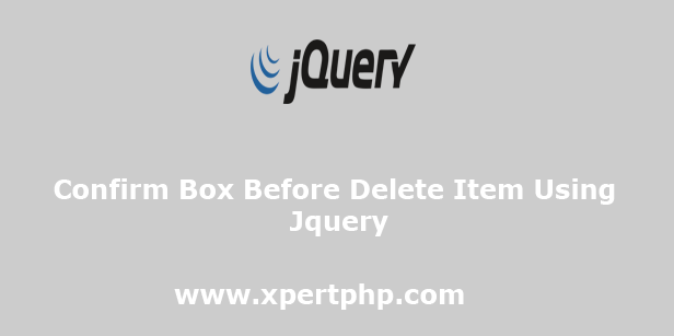 Confirm Box Before Delete Item Using Jquery