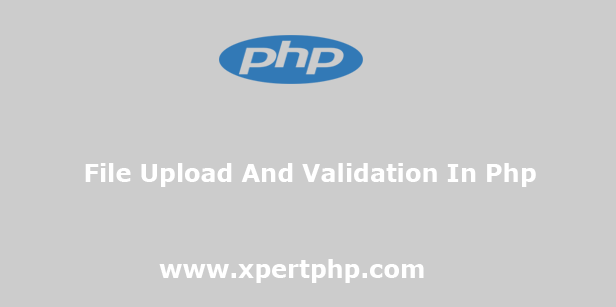 File upload and validation in php