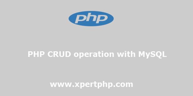 PHP CRUD operation with MySQL