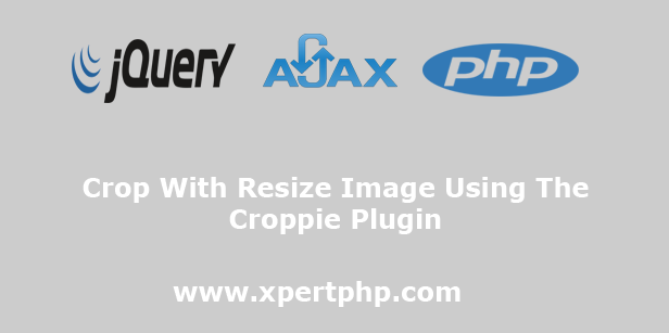Crop With Resize Image Using The Croppie Plugin