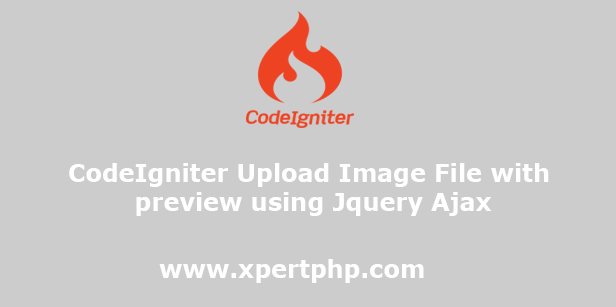CodeIgniter Upload Image File with preview using Jquery Ajax