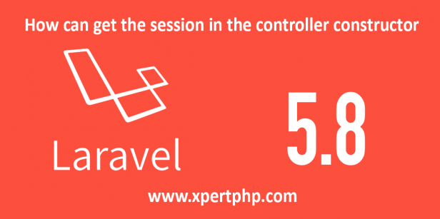 How can get the session value on the controller constructor in the laravel