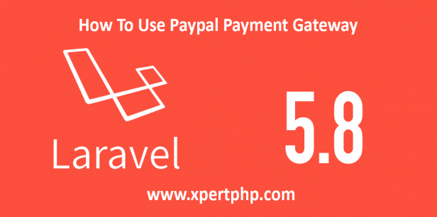 How To Use Paypal Payment Gateway In Laravel Framework