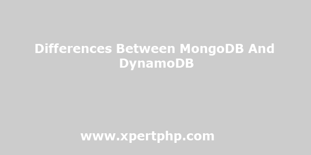 Differences Between MongoDB And DynamoDB