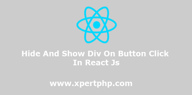 Hide And Show Div On Button Click In React Js