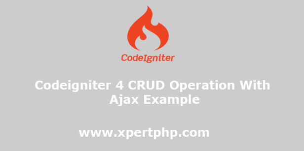 Codeigniter 4 CRUD Operation With Ajax Example