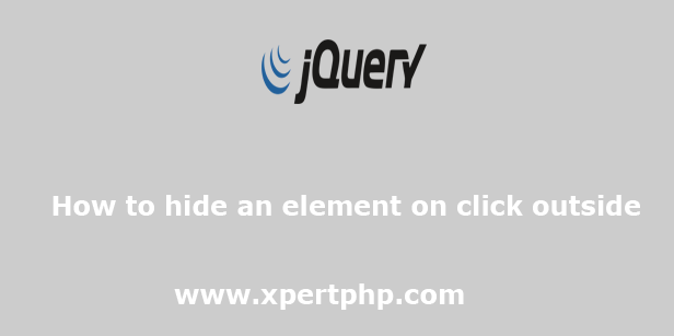 How to hide an element on click outside using jquery
