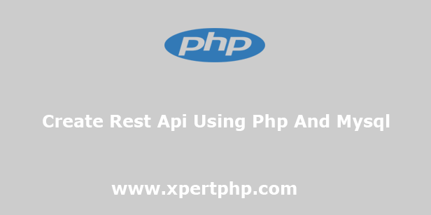 Create Rest Api Using Php And Mysql