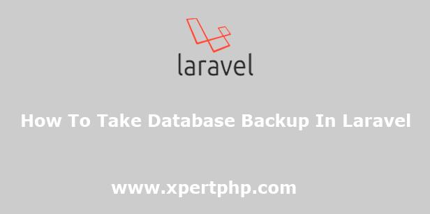 How To Take Database Backup In Laravel