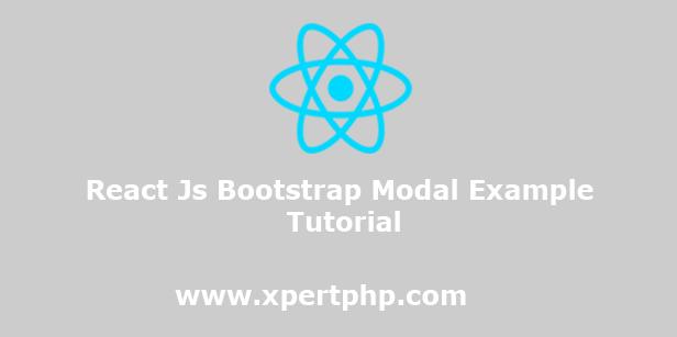 React Js Bootstrap Modal Example Tutorial