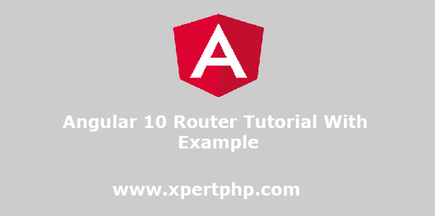 Angular 10 Router Tutorial With Example