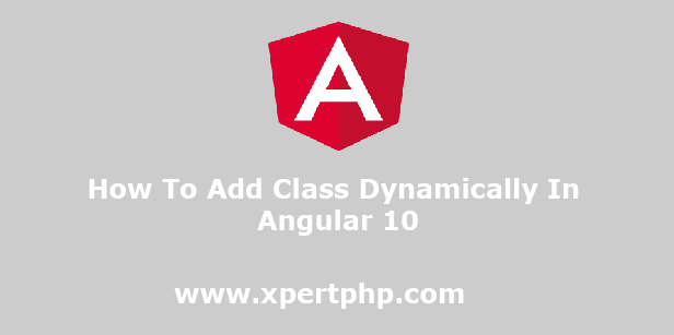 How To Add Class Dynamically In Angular 10
