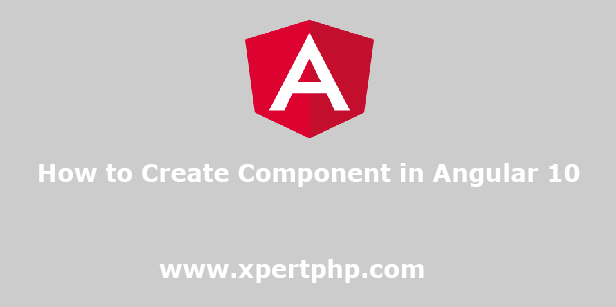 How to Create Component in Angular 10