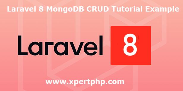 Laravel 8 MongoDB CRUD Tutorial Example